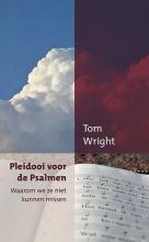 Tom Wright , Pleidooi voor de Psalmen