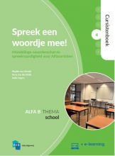 Ineke Segers Maaike van Utrecht  Anne van den Brink, Spreek een woordje mee! Alfa B. 4: School Cursistenboek