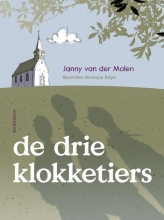 Janny van der Molen De drie klokketiers