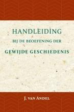 J. van Andel , Handleiding bij de beoefening der gewijde geschiedenis