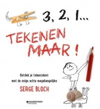 Serge  Bloch 3, 2, 1 ... TEKENEN MAAR!