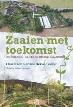Charles Hervé-Gruyer Perrine Hervé-Gruyer, Zaaien met toekomst