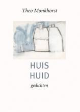 Theo Monkhorst , Huis Huid