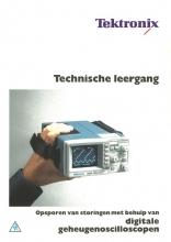 , Opsporen van storingen met behulp van digitale geheugenoscilloscopen