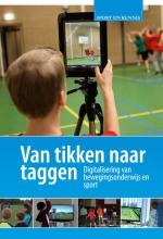 Ivo van Hilvoorde, Jaap  Kleinpaste Sport en Kennis Van tikken naar taggen