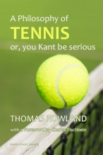 Thomas Rowland , A philosophy of tennis
