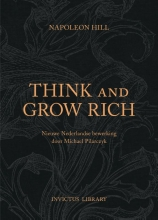 Napoleon  Hill Invictus Library Think and Grow Rich