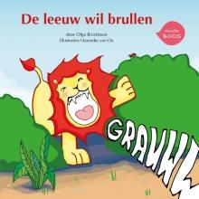 Olga  Brinkhorst De leeuw wil brullen