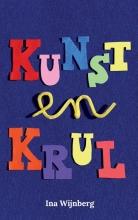 Ina Wijnberg , Kunst en Krul