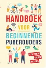 Martine de Vente Saskia Smith, Handboek voor beginnende puberouders