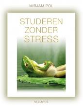 Mirjam Pol , Studeren zonder stress