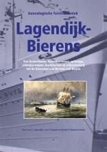Femke P. Roobol-Lintelo Jan C. Lagendjk  Lars P. Roobol, Genealogische Familiekroniek Lagendijk-Bierens