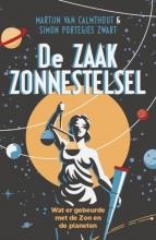 Simon Portegies Zwart Martijn van Calmthout, De Zaak Zonnestelsel