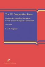 Floris O.W. Vogelaar , The EU Competition Rules
