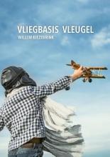 Willem  Kiezebrink Vliegbasis Vleugel