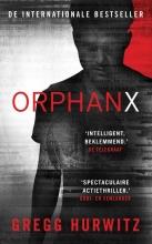 Gregg Hurwitz , Orphan X