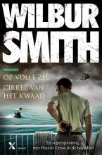 Wilbur  Smith SMITH*CIRKEL VAN HET KWAAD OP VOLLE ZEE