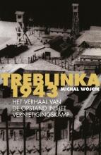 Michal Wójcik , Treblinka 1943