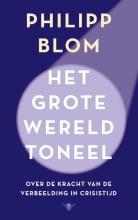 Philipp Blom , Het grote wereldtoneel