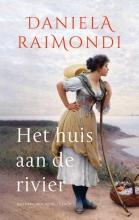 Daniela Raimondi , Het huis aan de rivier