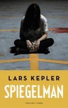 Lars Kepler , Spiegelman