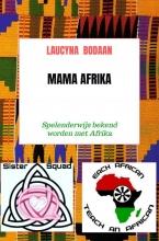 Laucyna Bodaan , Mama Afrika