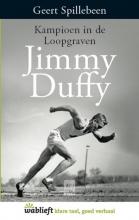 Geert  Spillebeen Spillebeen*Jimmy Duffy: Kampioen in de Loopgraven