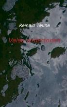 Reinald Teune , Valse ondertonen