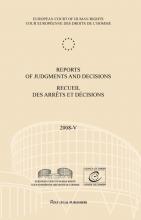 European Court of Human Rights , Reports of judgments and decisions recueil des arrets et decisions vol. 2008-V