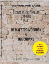 Stefaan Van Laere George Bracke thriller omnibus 1 De maestro moorden & Dodendans