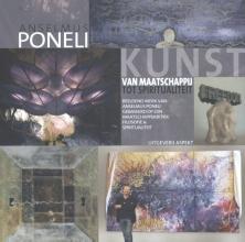 Anselmus Poneli , Kunst, van maatschappij tot spiritualiteit
