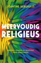 Joantine Berghuijs , Meervoudig religieus