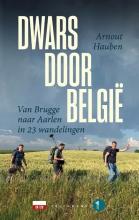 Arnout Hauben , Dwars door België