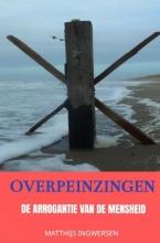 Matthijs Ingwersen , Overpeinzingen