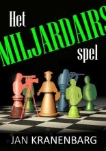 Jan  Kranenbarg Het Miljardairsspel