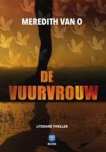 Meredith Van O , De vuurvrouw