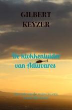 Gilbert Keyzer , De klokkenluider van Adiuvares