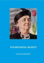 Willem  Kurstjens Wilhelmina blijft!