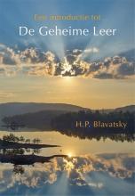 Helena  Blavatsky Een introductie tot De Geheime Leer