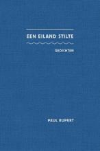 Paul Rupert , Een eiland stilte