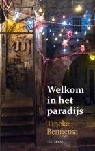 Tineke  Bennema Welkom in het paradijs