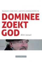 Wim Jansen , Dominee zoekt God