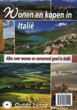 Peter Gillissen , Wonen en kopen in Italie