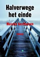 Mascha Gesthuizen , Halverwege het einde