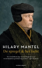 Hilary Mantel , De spiegel & het licht