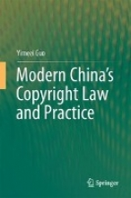 Guo, Yimeei Modern China`s Copyright Law and Practice