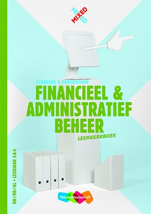 Ad van Eekelen,Financieel en administratief beheer Combipakket BB/KB/GL leerjaar 3 & 4 leerwerkboek
