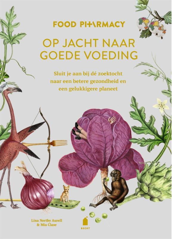 Lina Nertby Aurell, Mia Clase,Food Pharmacy: op jacht naar goede voeding