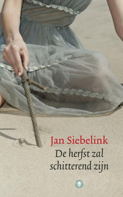 Jan Siebelink,De herfst zal schitterend zijn