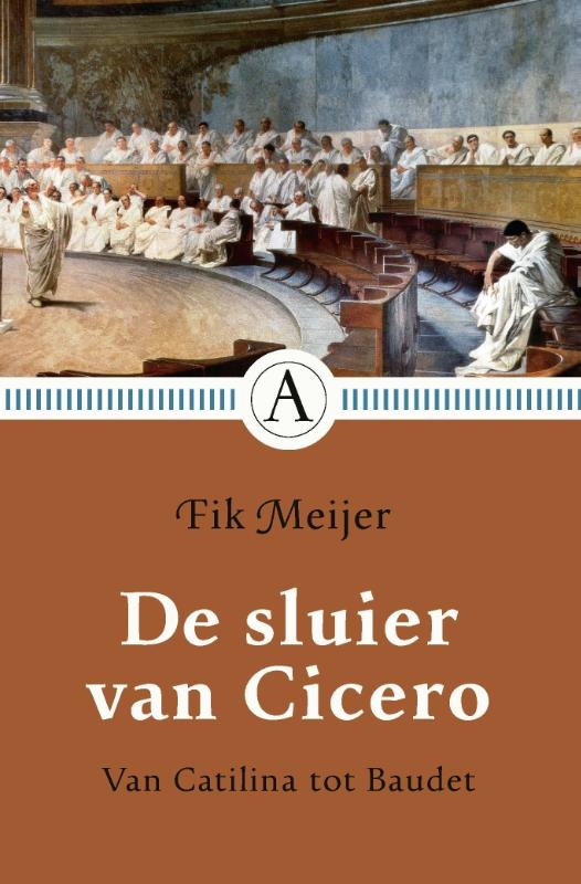 Fik Meijer,De sluier van Cicero
